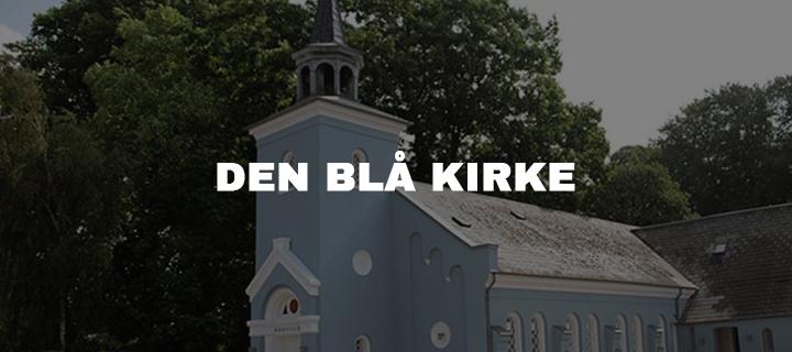 DEN BLÅ KIRKE